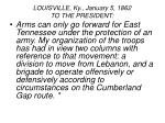 louisville ky january 5 1862 to the president