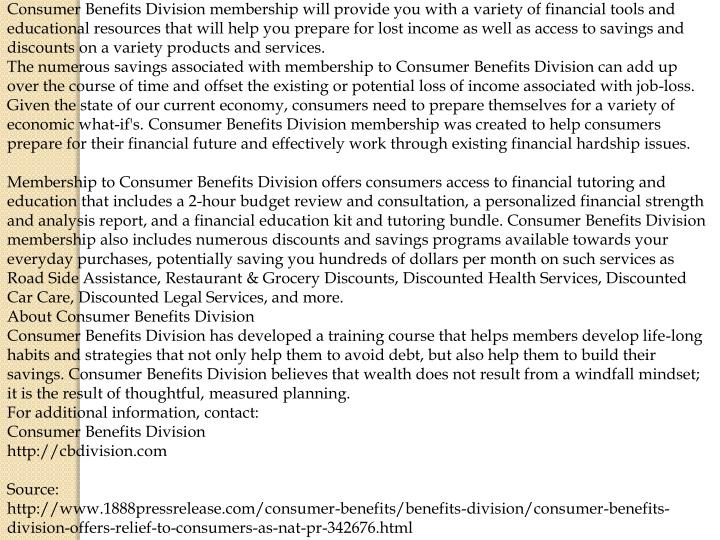 Consumer Benefits Division membership will provide you with a variety of financial tools and educati...