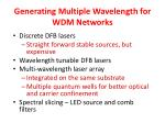 generating multiple wavelength for wdm networks