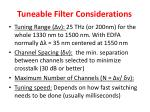 tuneable filter considerations