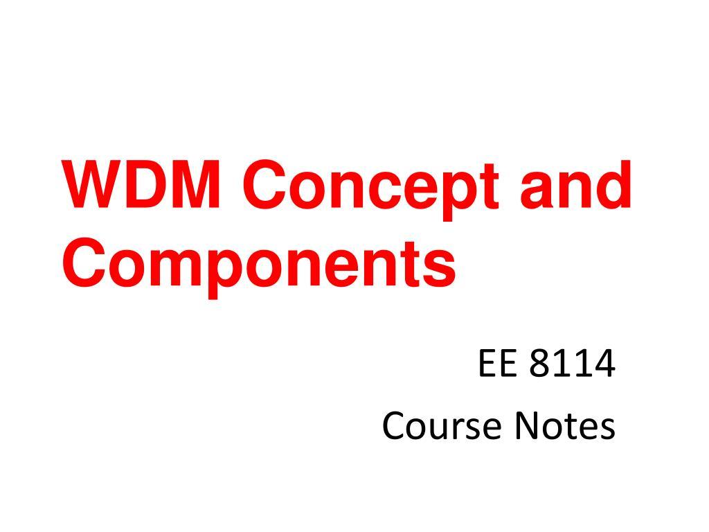 wdm concept and components l.