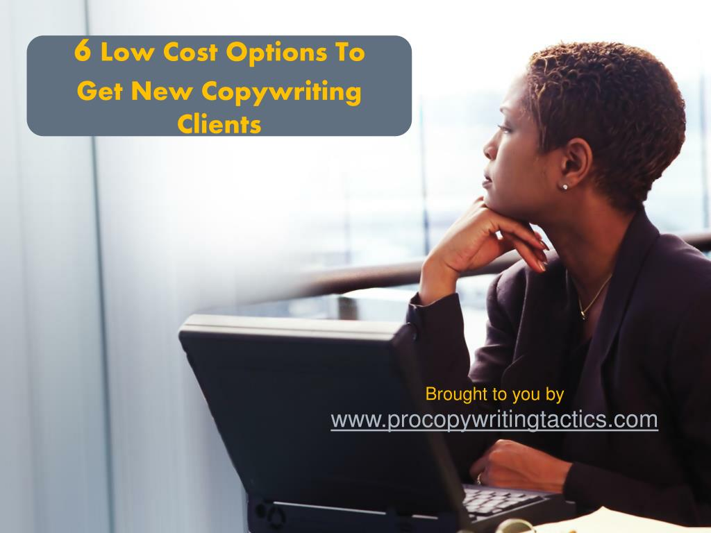6 low cost options to get new copywriting clients l.