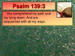 psalm 139 3