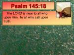 psalm 145 18