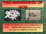 the awareness of god