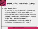 shoes ufos and forrest gump
