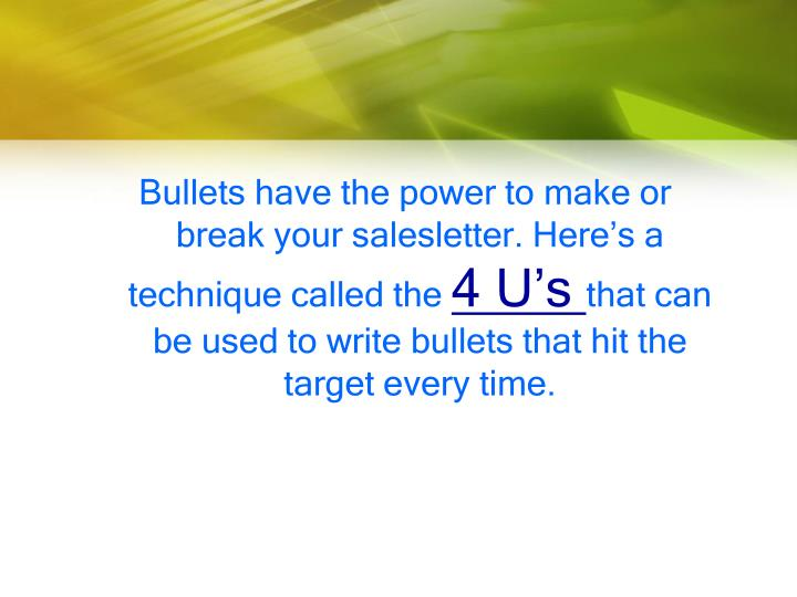 Bullets have the power to make or break your