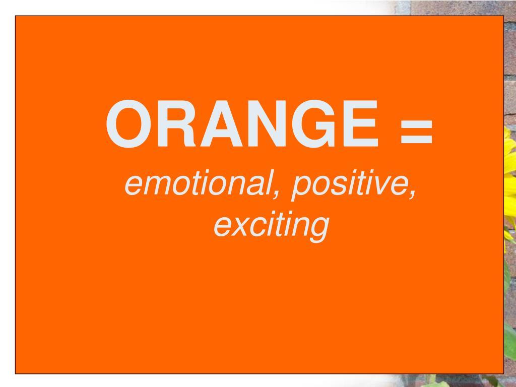 ORANGE =