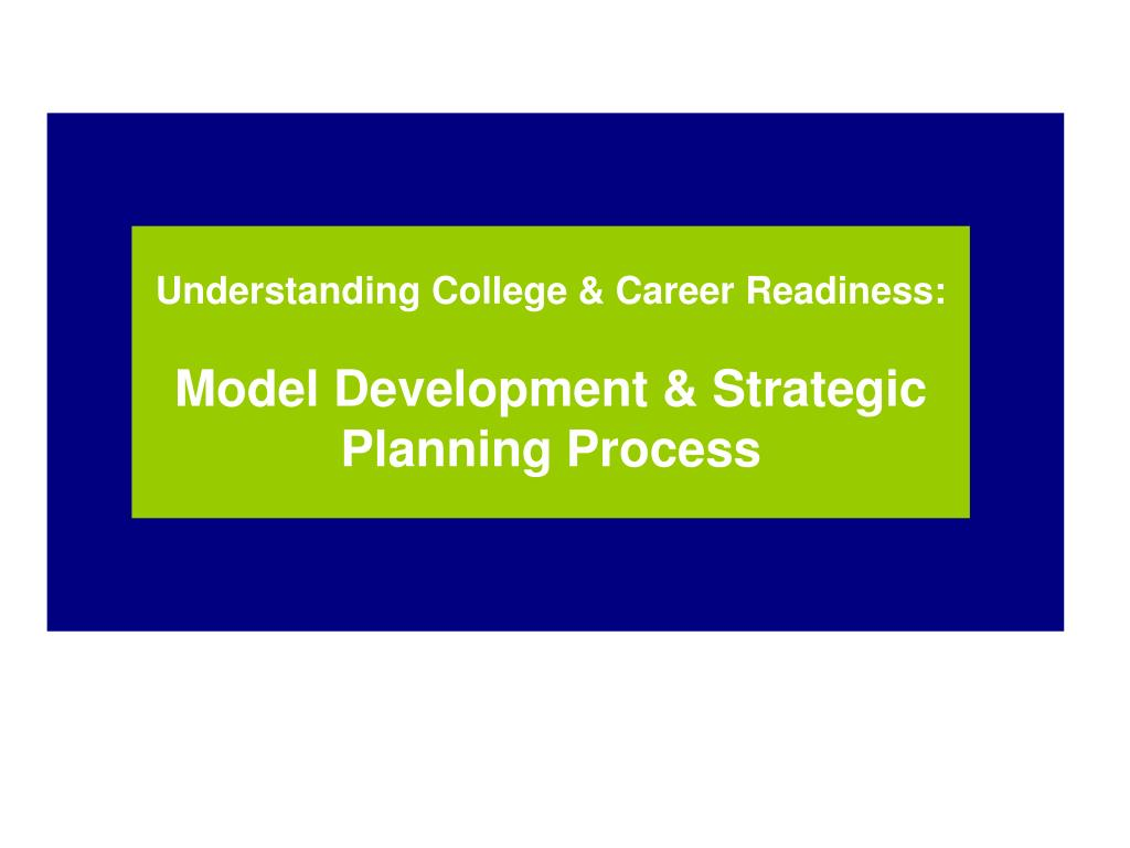 Understanding College & Career Readiness: