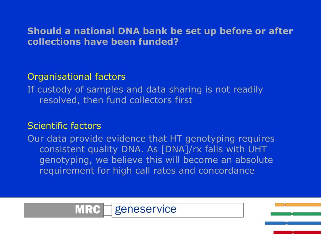 Should a national DNA bank be set up before or after collections have been funded?