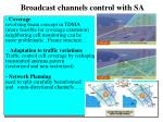 broadcast channels control with sa