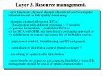 layer 3 resource management