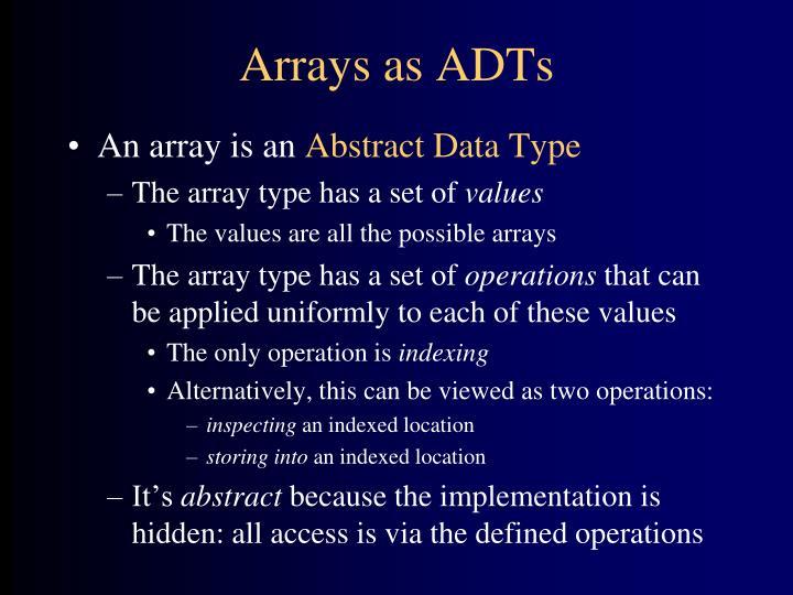 Arrays as adts