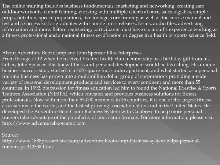 The online training includes business fundamentals, marketing and networking, creating safe outdoor ...