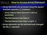 how to access array element