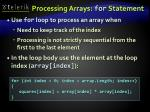 processing arrays for statement