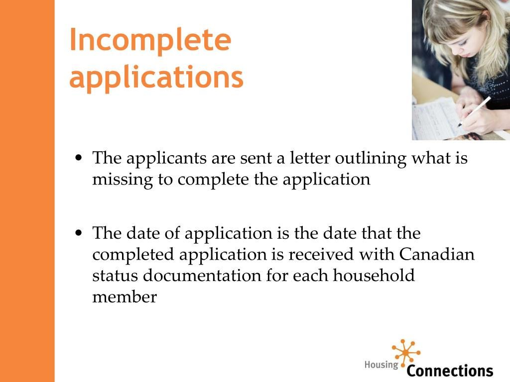 Incomplete                    applications