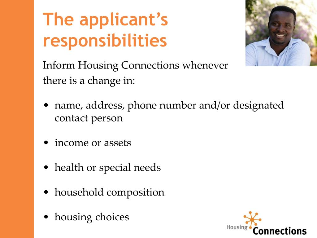 The applicant's                   responsibilities