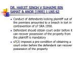 dr harjit singh v suhaimi bin samat anor 1995 1 lns 62