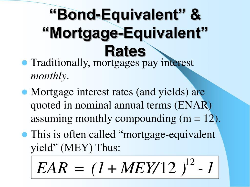 """Bond-Equivalent"" & ""Mortgage-Equivalent"" Rates"