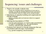 sequencing issues and challenges