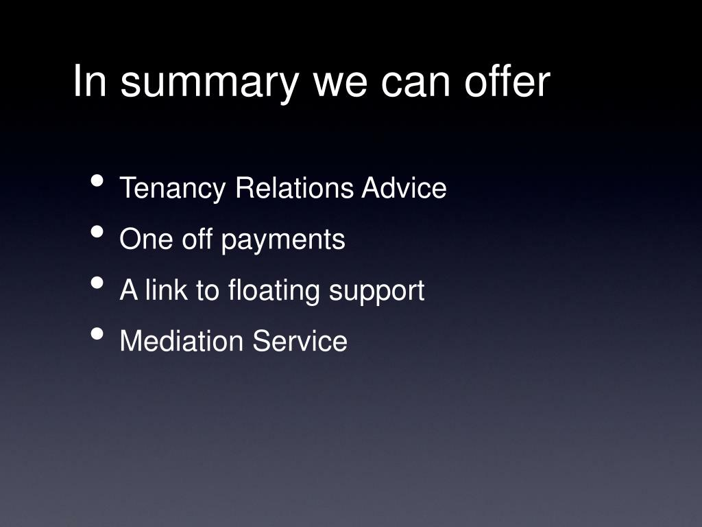 In summary we can offer
