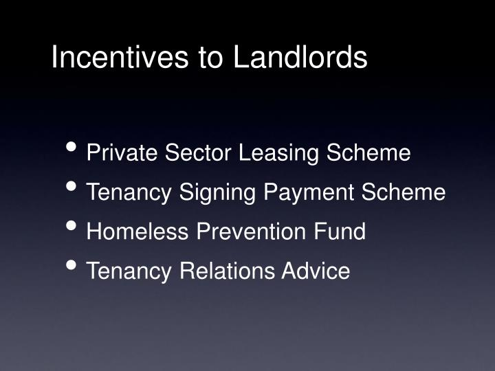 Incentives to landlords