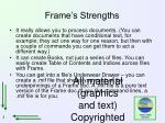 frame s strengths