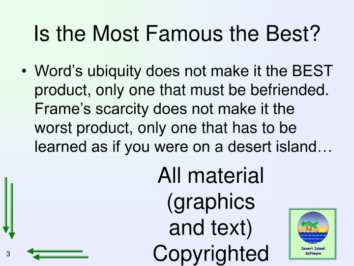 Is the most famous the best