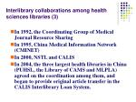 interlibrary collaborations among health sciences libraries 3