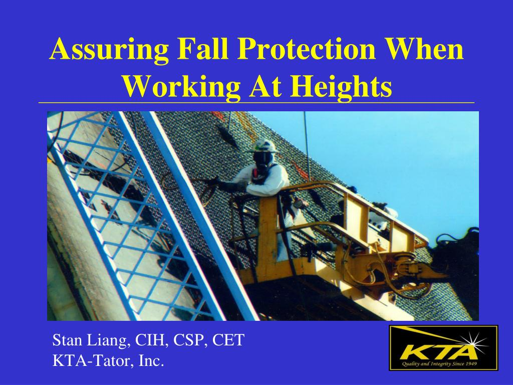 assuring fall protection when working at heights l.