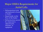 major osha requirements for aerial lifts