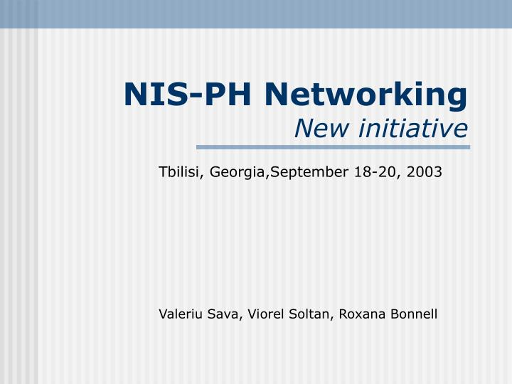 Nis ph networking new initiative