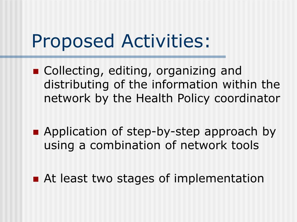 Proposed Activities: