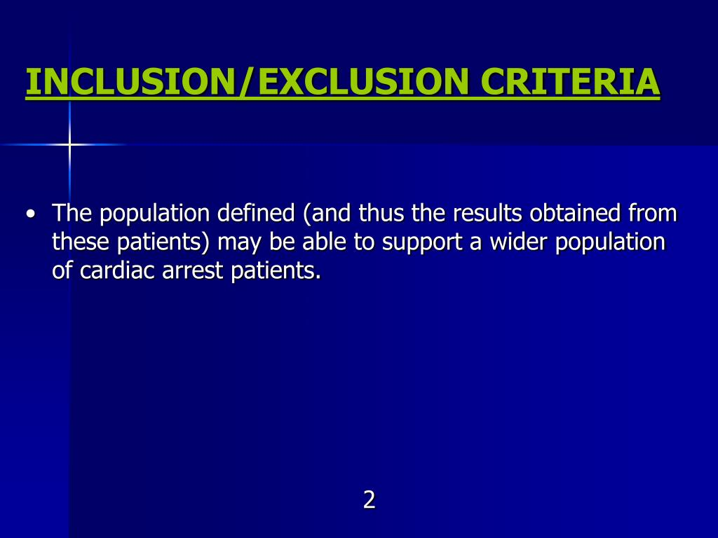 INCLUSION/EXCLUSION CRITERIA