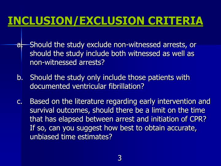 Inclusion exclusion criteria3