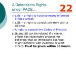 a defendants rights under pace