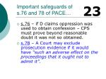 important safeguards of s 76 and 78 of pace