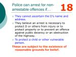 police can arrest for non arrestable offences if