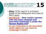 s 5 of pace requires chief constable to give annual data on stop and search