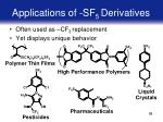 applications of sf 5 derivatives