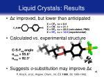 liquid crystals results