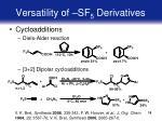 versatility of sf 5 derivatives