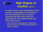 high degree of conflict cont