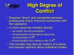 high degree of conflict