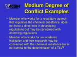 medium degree of conflict examples