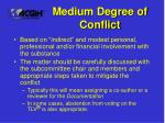 medium degree of conflict