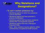 why notations and designations