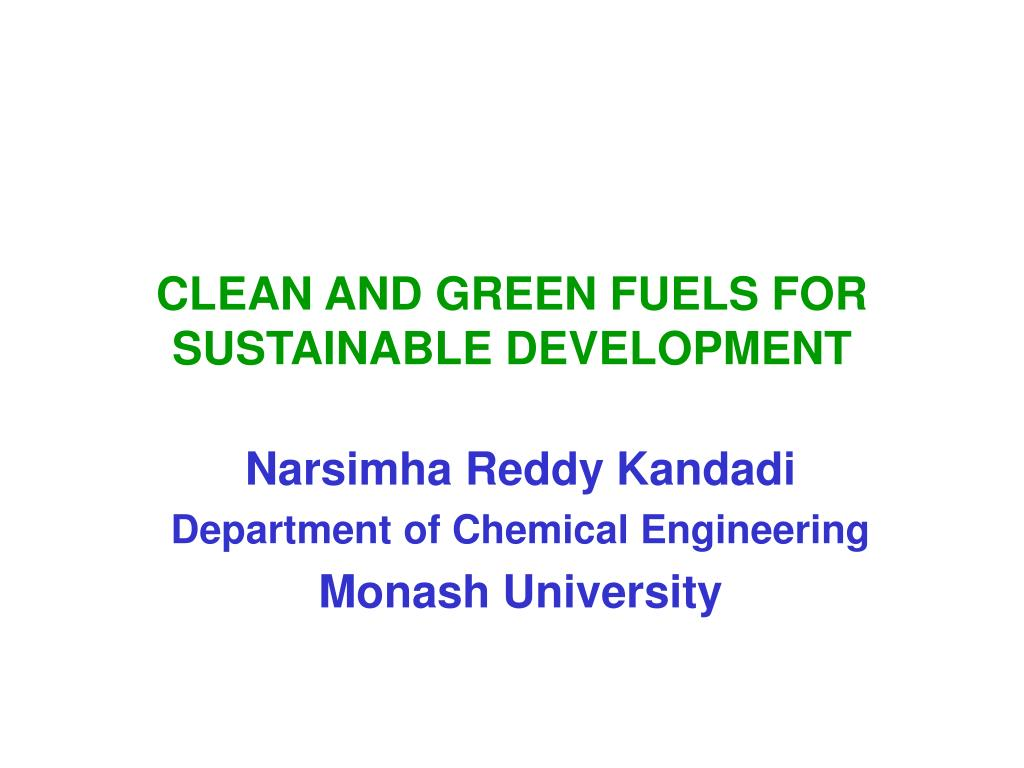 CLEAN AND GREEN FUELS FOR SUSTAINABLE DEVELOPMENT