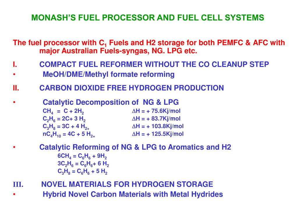 MONASH'S FUEL PROCESSOR AND FUEL CELL SYSTEMS